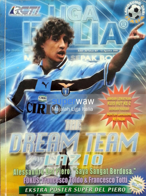 Majalah LIGA ITALIA (THE DREAM TEAM LAZIO)