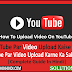 Youtube Par Video Upload Kaise Kare - Full Guide In Hindi