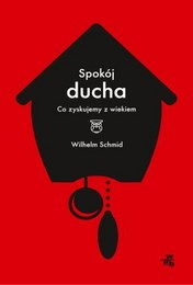 http://lubimyczytac.pl/ksiazka/4061193/spokoj-ducha-co-zyskujemy-z-wiekiem