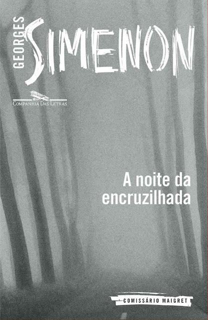 A noite da encruzilhada - Georges Simenon
