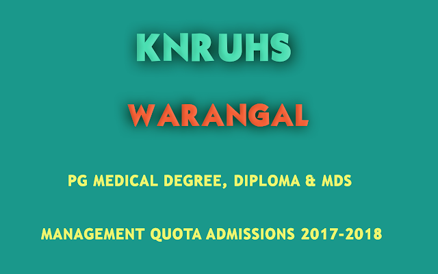 KNRUHS-PG-Diploma-Medical-and-Dental-Admissions-2017-18-Management-Quota