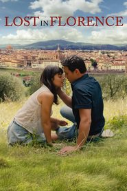 Film Lost in Florence (2017)