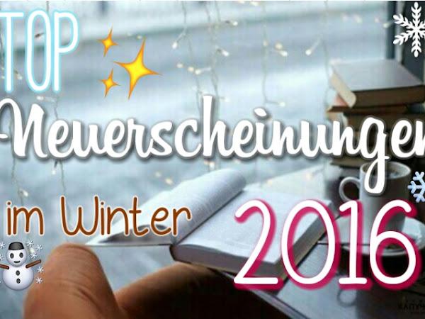 TOP NEUERSCHEINUNGEN WINTER 2016 (TEIL 2)