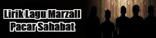 Lirik Lagu Marzall - Pacar Sahabat