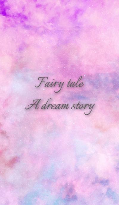 Fairy tale A dream story