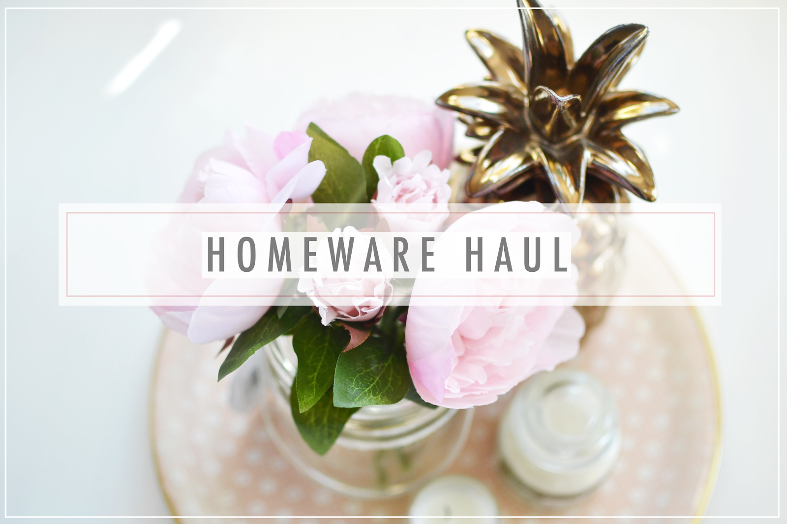 home ware haul, bhs home range, blogger haul