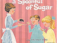 Just A Spoonful Of Sugar
