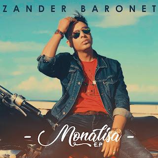 Zander Baronet - Monalisa ( EP ) 2018