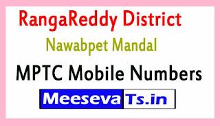 Nawabpet Mandal MPTC Mobile Numbers List RangaReddy District in Telangana State