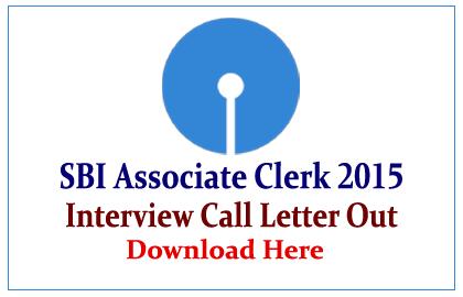SBI Associate Clerk Interview 2015 Call Letter Out