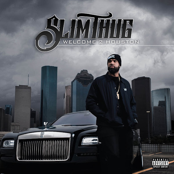 Slim Thug - Welcome 2 Houston Cover