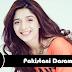 Top 10 Pakistani Dramas You Need To Watch