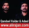 Qandeel Haider & Adeel Haider ~ Nohay 2016-17