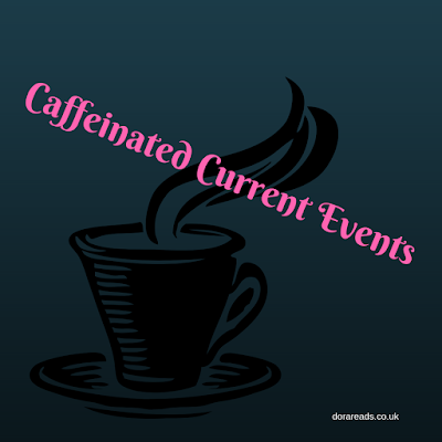 Caffeinated Current Events title image with coffee cup
