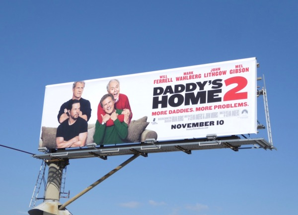 Daddy's Home 2 film billboard