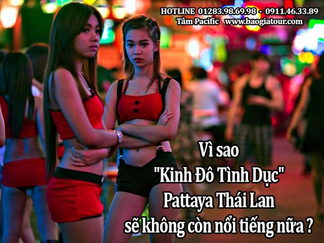 Vì sao Kinh đô tình dục Pattaya Thái Lan sẽ không còn nổi tiếng nữa vì sao?