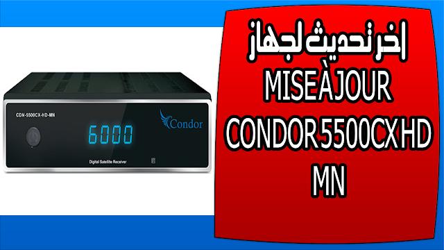 اخر تحديث لجهاز MISE À JOUR CONDOR 5500CX HD MN