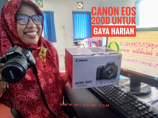 Melirik Kamera Canon EOS 200D Untuk Gaya Harian  yang Keren