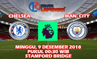 Prediksi Bola Chelsea vs Manchester City 9 Desember 2018