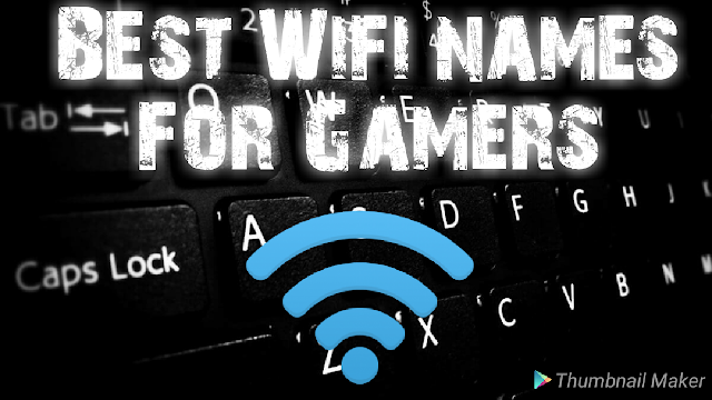 Funng wifi names for gamers