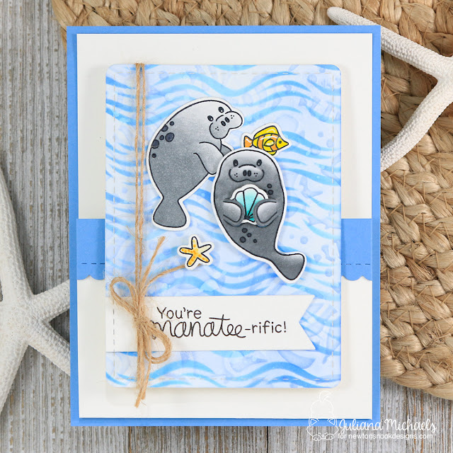 You're Manatee-rific Card by Juliana Michaels featuring Newton's Nook Designs Manatee-rific Stamp Set, Waves Stencils and Tropical Fish Stencil