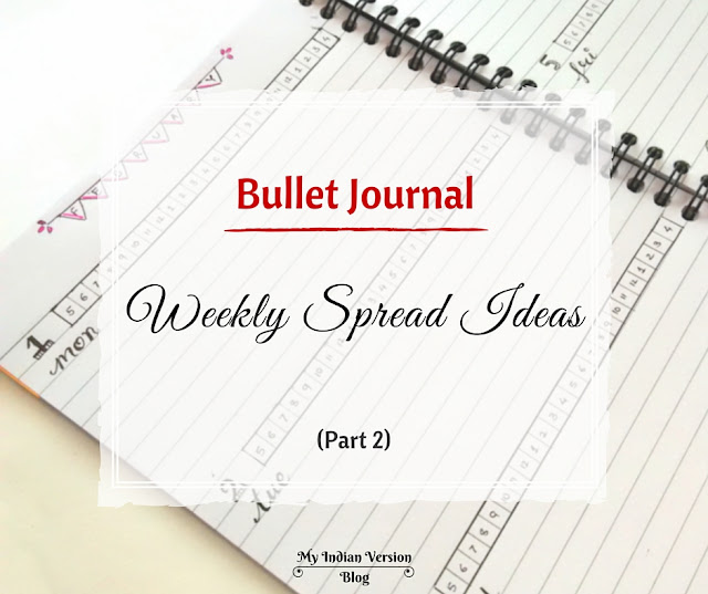 bullet-journal-weekly-layout-ideas-evolution-myindianversion