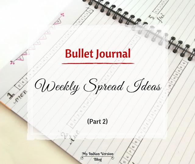 bullet-journal-weekly-layout-ideas-evolution-myindianversion