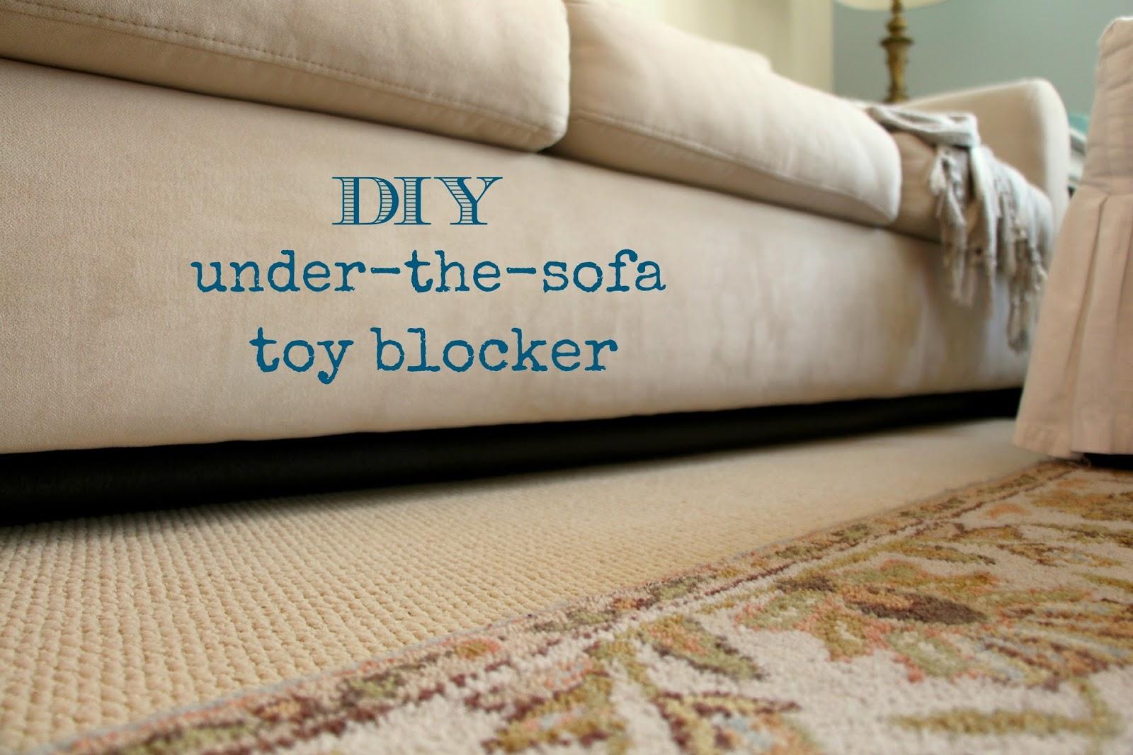 Rachel's Nest DIY Under The Sofa Toy Blocker