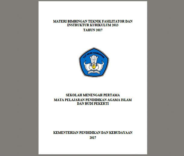 Materi BIMTEK Kurikulum 2013 SMP/MTs Tahun 2017 Mata Pelajaran Pendidikan Agama Islam dan Budi Pekerti