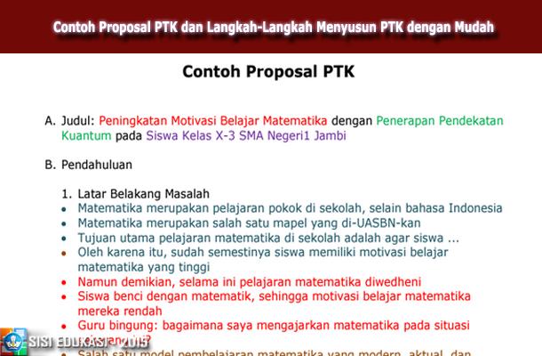 Contoh Proposal PTK dan Langkah-Langkah Menyusun PTK dengan Mudah