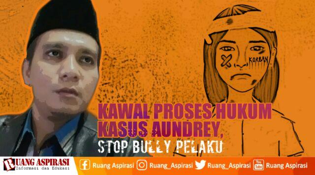 Ketua LKKNU Kota Pontianak: Kawal Proses Hukum Kasus Audrey, Stop Bully Pelaku