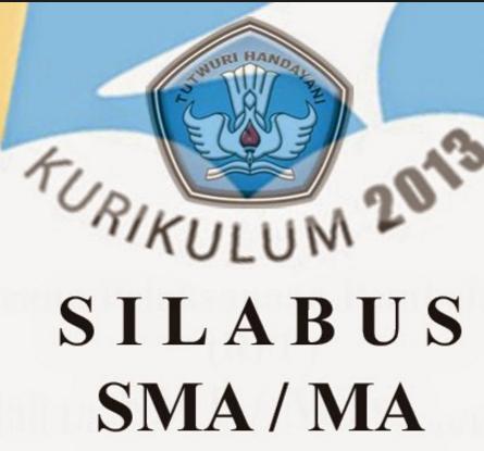 Silabus Kurikulum 2013 Sma Ma Revisi 2016 Mapel Wajib Dan Peminatan Update Tahun Pelajaran 2016 2017