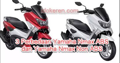3 Perbedaan Yamaha Nmax ABS dan Yamaha Nmax Non ABS