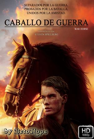 Caballo De Guerra [1080p] [Latino-Ingles] [MEGA]