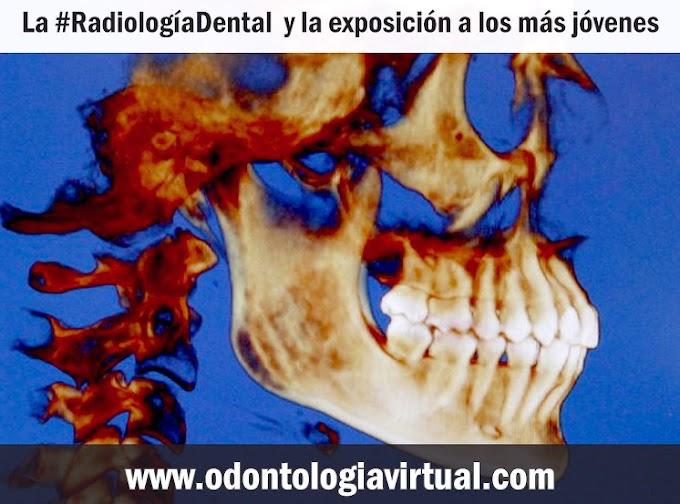NOTIDENTAL: La Radiología Dental  y la exposición a los más jóvenes