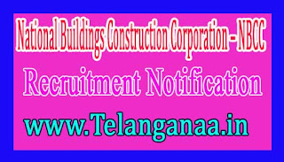 National Buildings Construction Corporation – NBCC Recruitment Notification 2017