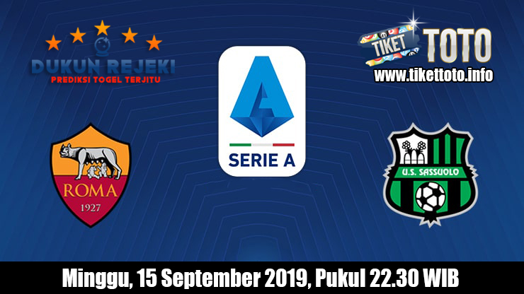 Prediksi AS Roma VS Sassuolo 15 September 2019