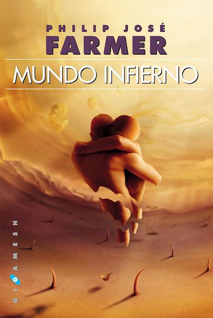 """""""Mundo Infierno"""", de Philip José Farmer."""