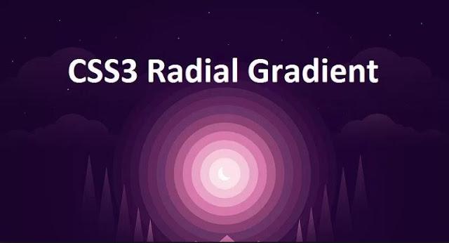 Cara Membuat Radial Gradients Pada CSS3
