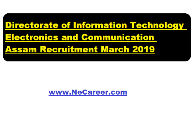 DITEC Assam Recruitment 2019 March | Accountant,Cashier,Junior Assistant, Stenographer [9 Posts],
