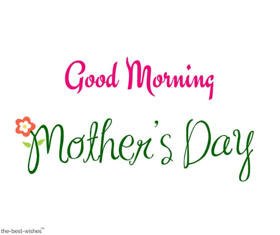 good morning mother's day