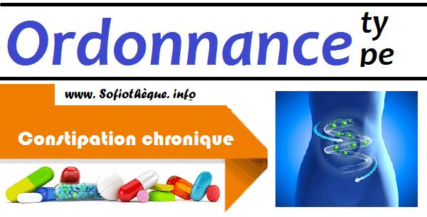 Ordonnance Type | Constipation chronique