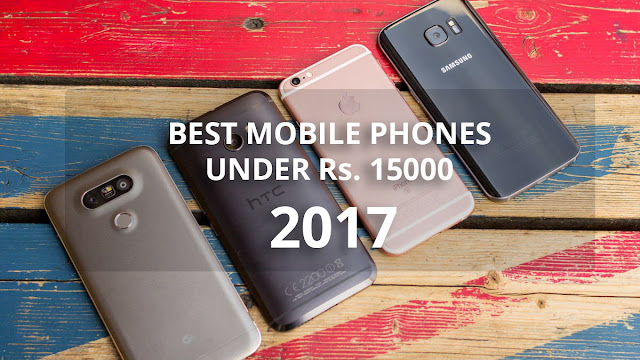 Top 5 Android Smartphones Under Rs 15,000: