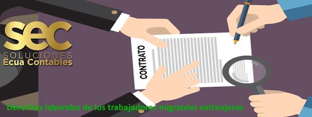 Derechos laborales de los trabajadores migrantes extranjeros de la República del Ecuador.