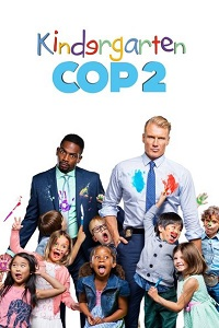 Watch Kindergarten Cop 2 Online Free in HD
