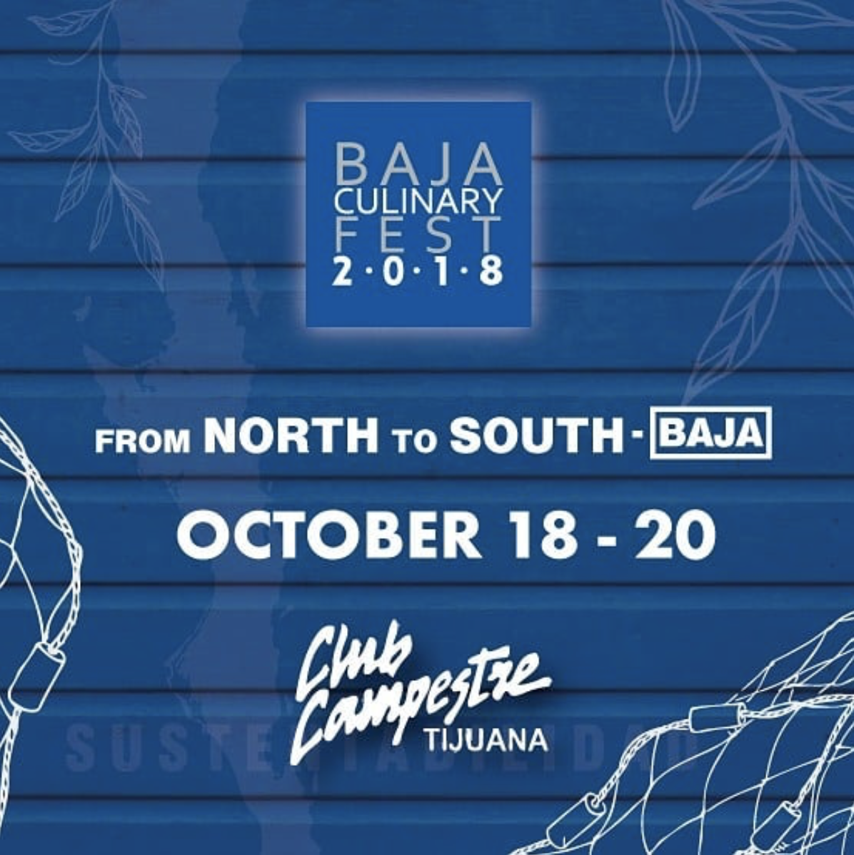 Don't miss the Baja Culinary Fest This October 18-20!