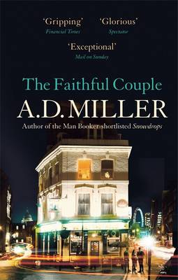 The Faithful Couple by A. D. Miller
