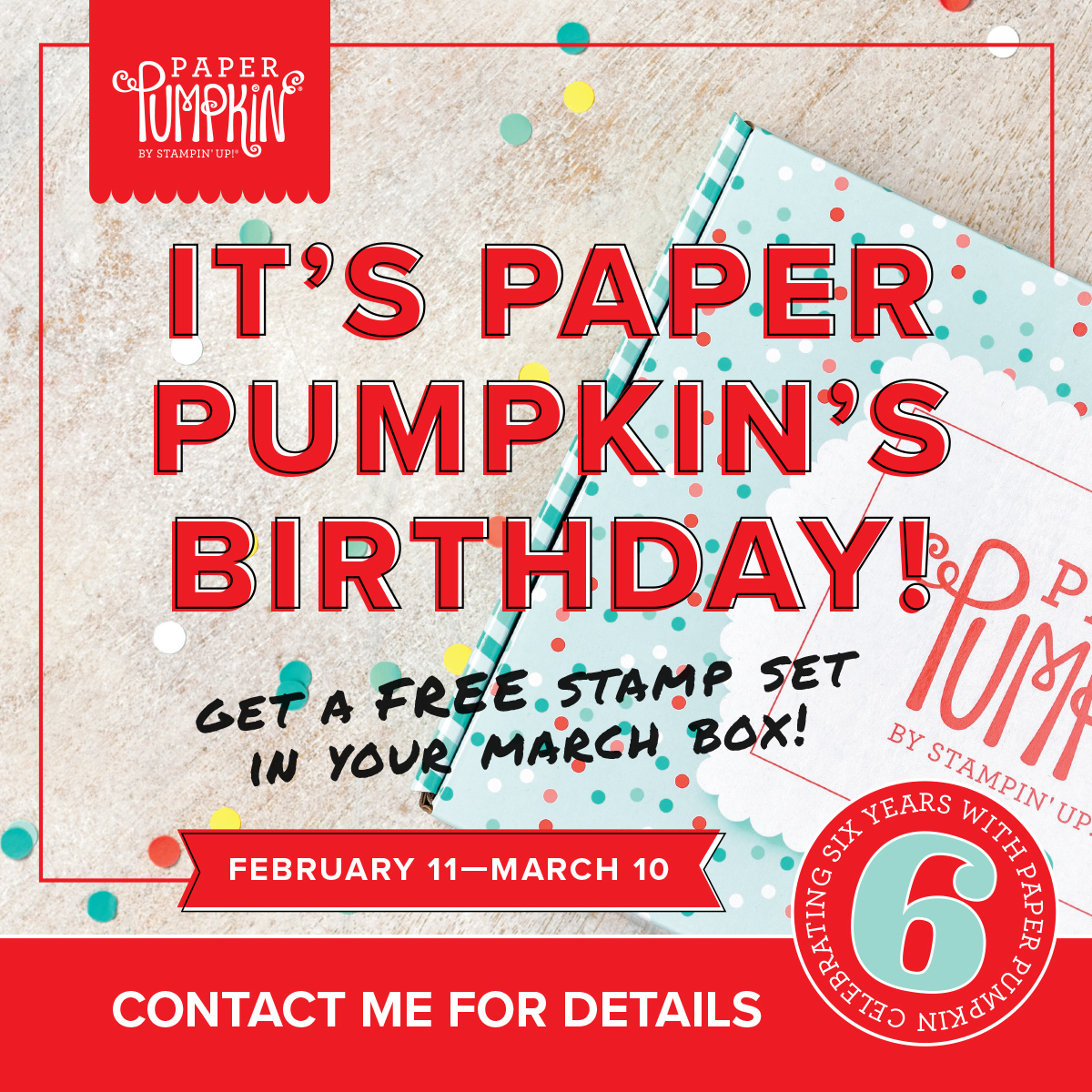 e038afd6e5 Happy Birthday Paper Pumpkin! I can t believe it s been 6 years! wow