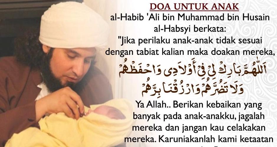 10 Doa Orang Tua Agar Anak Menjadi Sholeh Dan Sholehah