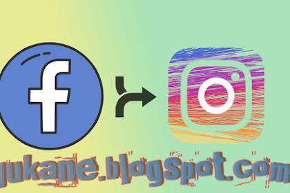 Masuk Instagram Lewat Facebook? Sangat Mudah, Begini Loh Caranya